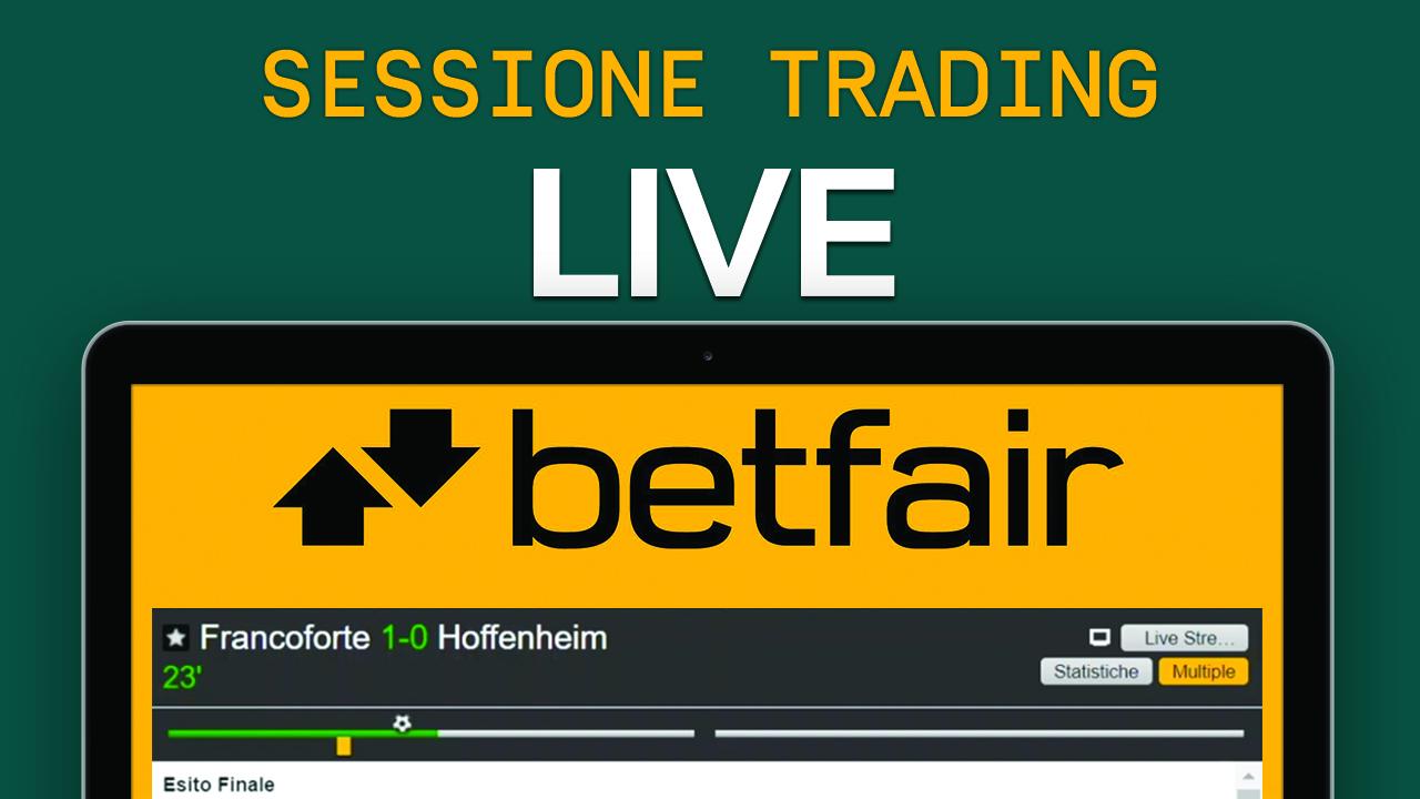 Sessione di Trading Sportivo LIVE – Corso di base di Betfair – Betting Exchange